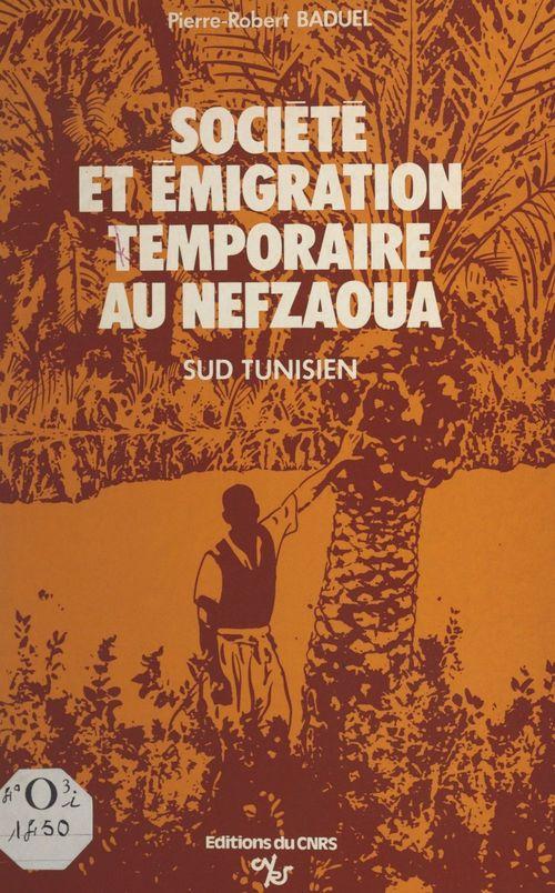 Société et émigration temporaire au Nefzaoua