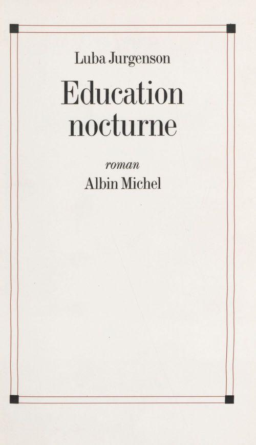 L'education nocturne