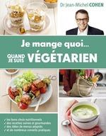 Vente Livre Numérique : Je mange quoi quand je suis végétarien  - Jean-Michel COHEN