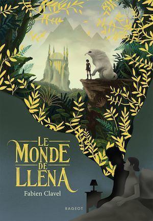 Vente Livre Numérique : Le monde de Lléna  - Fabien Clavel
