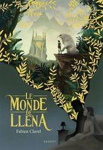 Vente EBooks : Le monde de Lléna  - Fabien Clavel