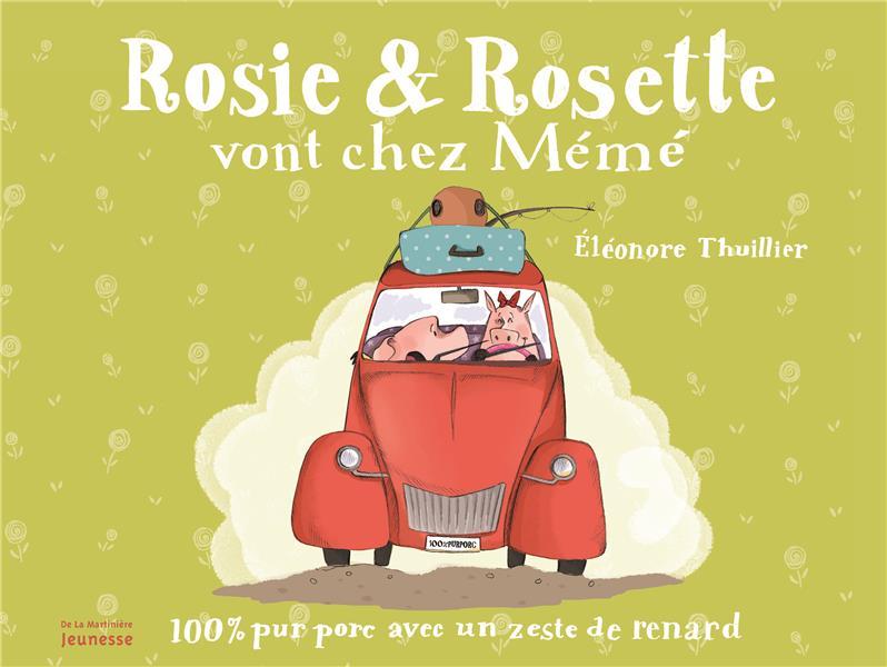 Rosie et Rosette vont chez mémé