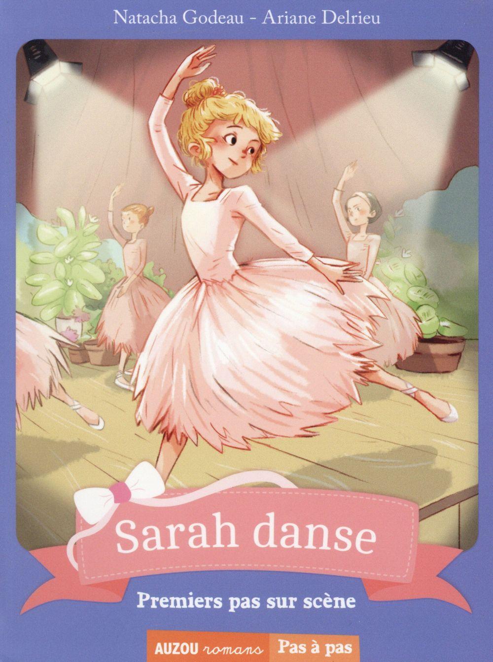 Sarah danse T.1 ; premiers pas sur scène