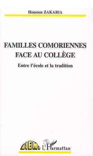 Familles comoriennes face au college - entre l'ecole et la tradition