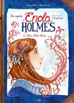 Enola Holmes - Tome 6