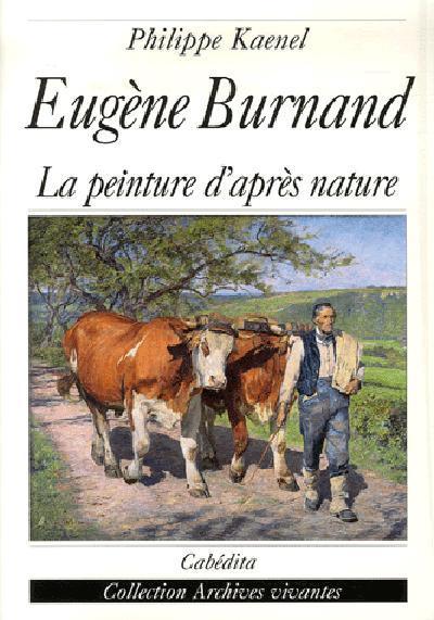 Eugene burnand, la peinture d'apres nature
