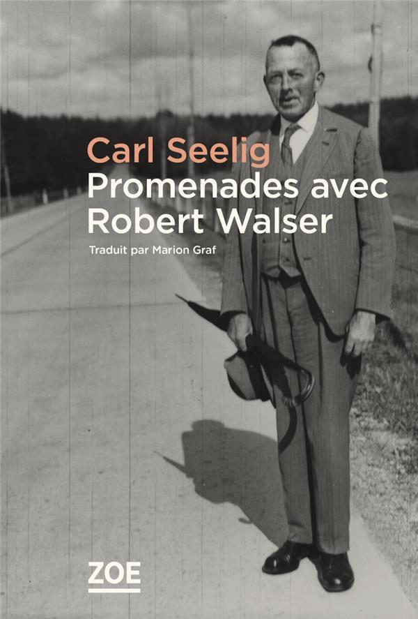 Promenades avec Robert Walser