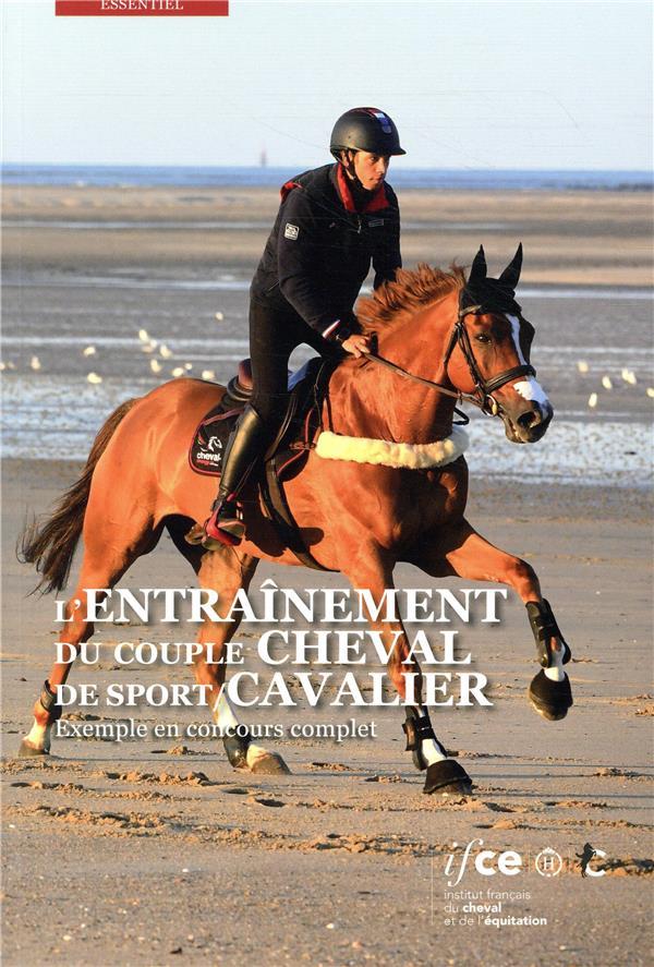 L'entrainement du couple cheval de sport/cavalier : exemple en coucours complet - exemple en concour
