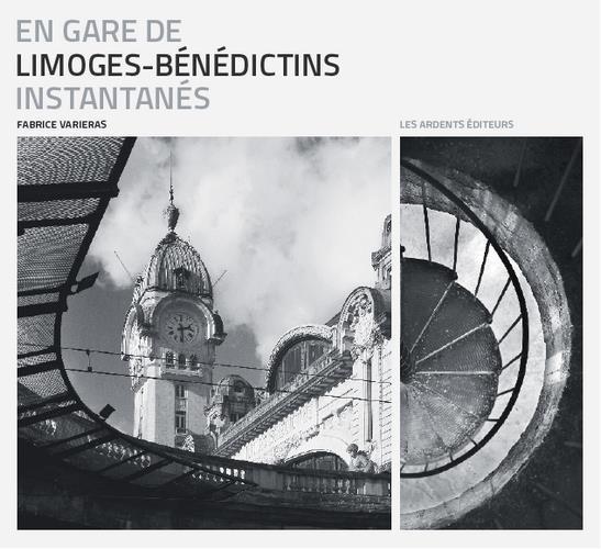 En gare de Limoges-Bénédictins ; instantanés