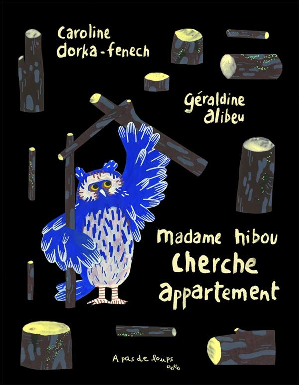 MADAME HIBOU CHERCHE APPARTEMENT