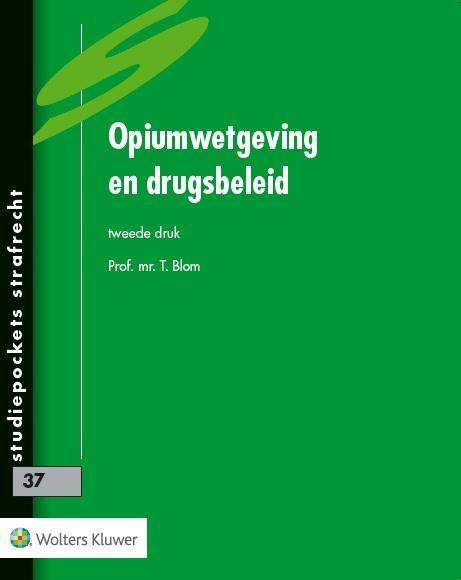 Opiumwetgeving en drugsbeleid