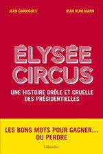 Vente Livre Numérique : Élysée Circus  - Jean Garrigues - Jean RUHLMANN