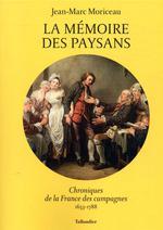 Couverture de La Memoire Des Paysans - Chroniques Des Campagnes