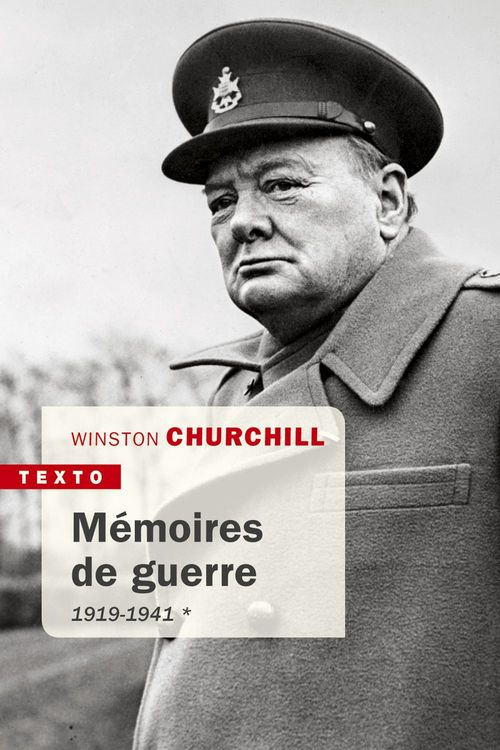 Mémoires de guerre Tome 1
