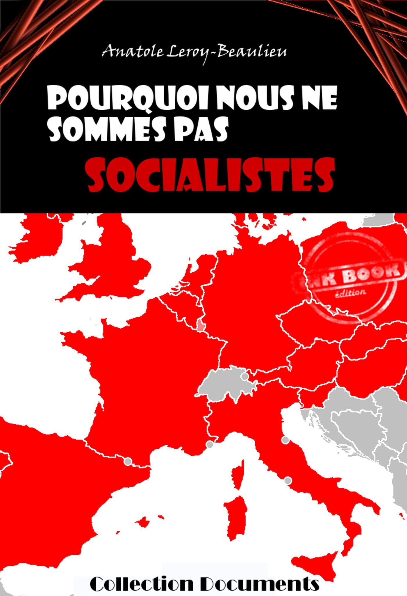 Pourquoi nous ne sommes pas socialistes