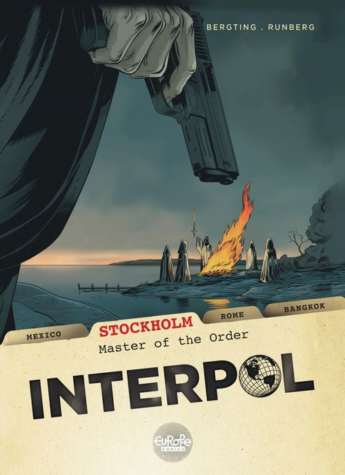 Agence Interpol t.2 ; Stockholm, le maître de l'ordre