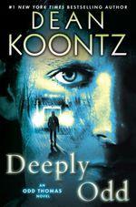 Vente Livre Numérique : Deeply Odd  - Dean Koontz