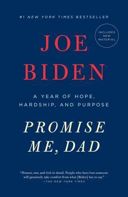 PROMISE ME, DAD - A YEAR OF HOPE, HARDSHIP, AND PURPOSE