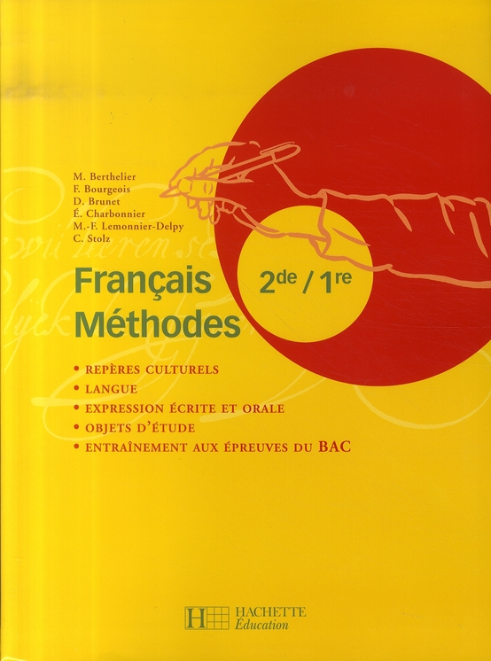 Francais Methodes 2de / 1re - Livre De L'Eleve - Edition 2007