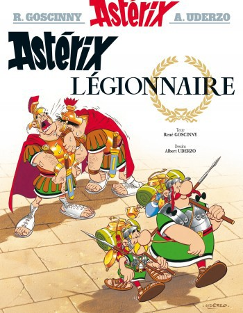 Astérix T.10 ; Astérix légionnaire