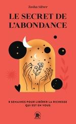 Le secret de l'abondance  - Tosha Silver