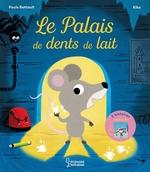 Vente EBooks : Le palais des dents de lait  - Paule Battault