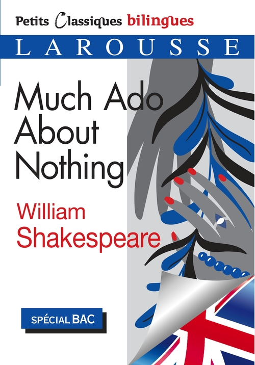 petits classiques bilingues ; much ado about nothing