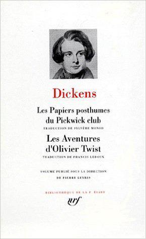 les papiers posthumes du Pickwick club ; les aventures d'Oliver Twist