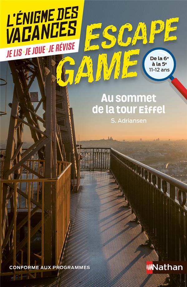 L'énigme des vacances ; escape game ; 6e/5e ; au sommet de la tour Eiffel