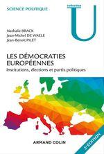 Vente Livre Numérique : Les démocraties européennes - 3e éd.  - Nathalie Brack - Jean-Benoît Pilet