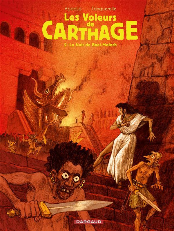 Les voleurs de Carthage t.2 ; la nuit de Baal-Moloch