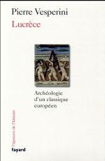 Lucrèce ; archéologie d'un classique européen