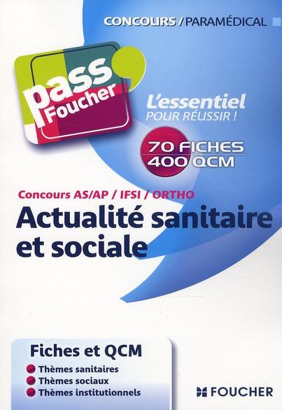 PASS'FOUCHER t.31 ; QCM d'actualité sanitaire et sociale ; concours IFSI, AS, AP, orthophonie