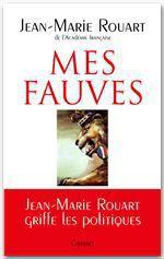 Mes fauves  - Jean-Marie ROUART