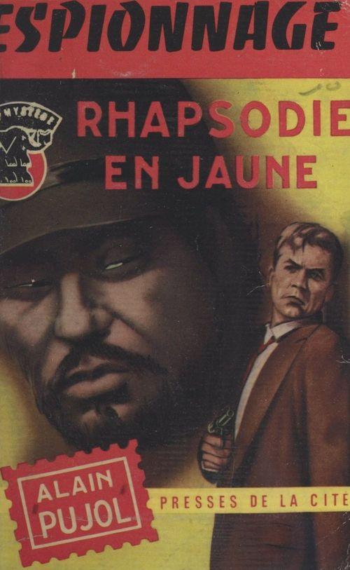 Rhapsodie en jaune  - Alain Pujol