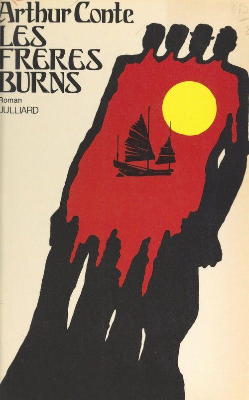 Les frères Burns  - Arthur Conte