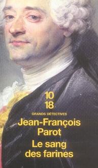 Les enquêtes de Nicolas Le Floch T.6 ; le sang des farines