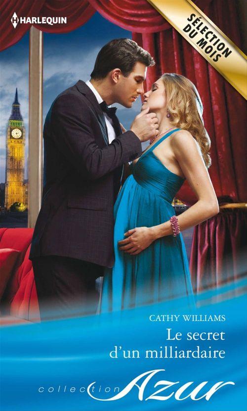 Vente Livre Numérique : Le secret d'un milliardaire  - Cathy Williams