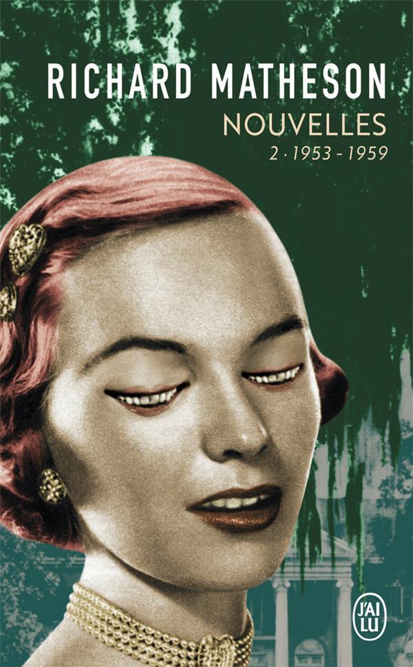 Nouvelles t.2 ; 1953-1959