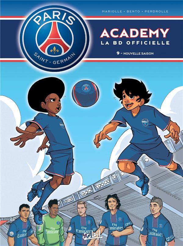 PARIS SAINT-GERMAIN ACADEMY  -  LA BD OFFICIELLE T.9  -  NOUVELLE SAISON Mariolle Mathieu