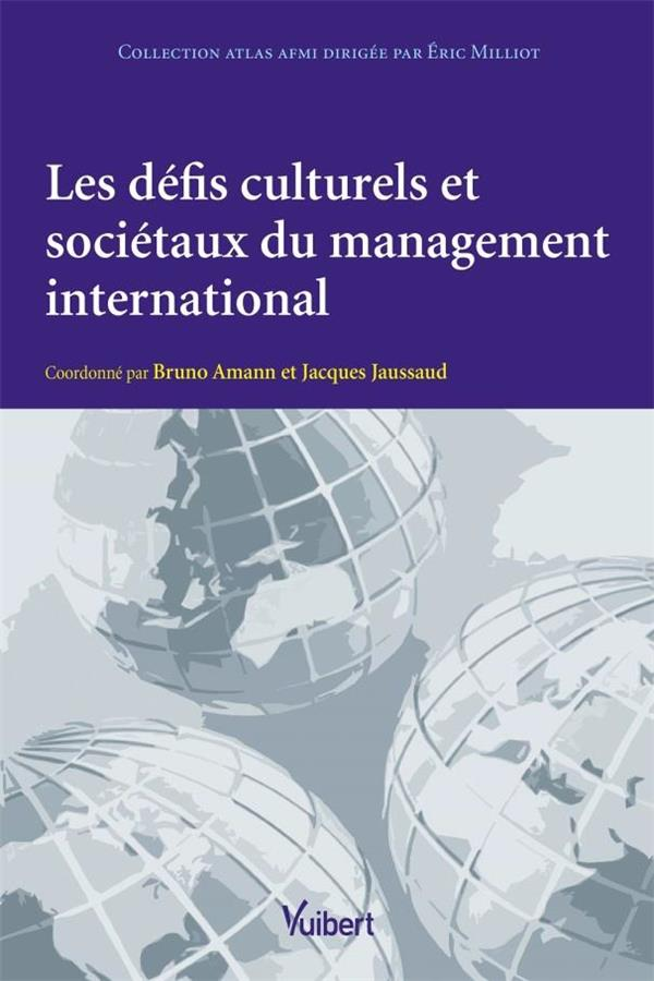 Les défis culturels et sociétaux du management international