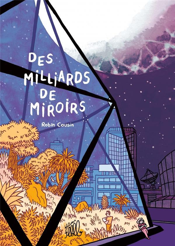 DES MILLIARDS DE MIROIRS COUSIN, ROBIN