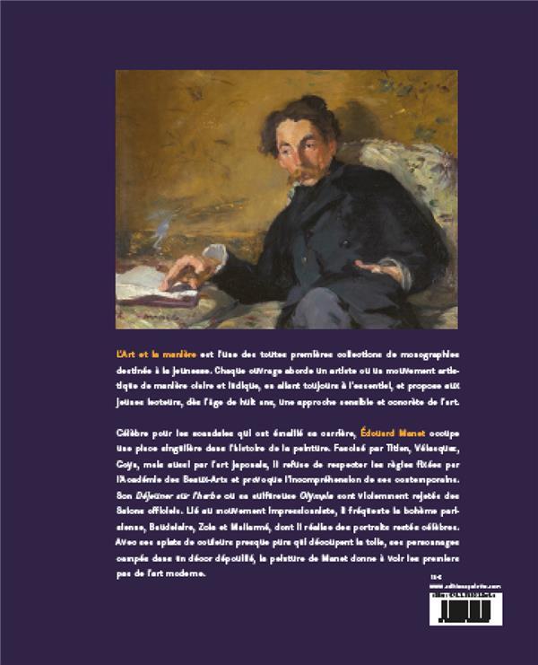 Edouard Manet ; le premier des modernes