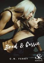Brad et Cassie - L'Intégrale  - Sharon Kena - C.N. Ferry
