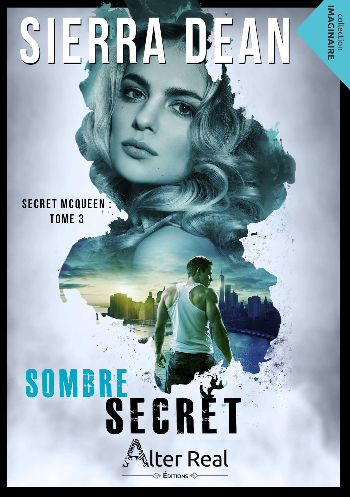 Sombre secret t.3 ; secret McQueen