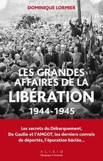 Vente EBooks : Les grandes affaires de la libération  - Dominique LORMIER