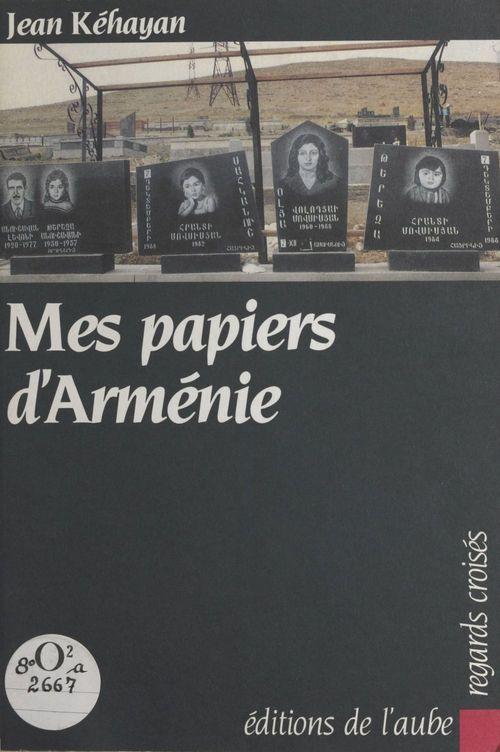 Mes papiers d'Arménie