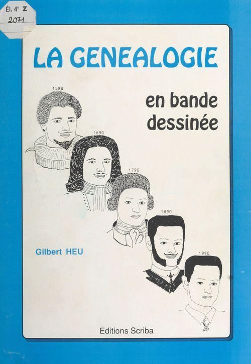La Généalogie en bande dessinée : Un jeu d'histoire