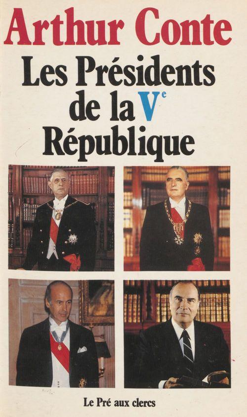Les Présidents de la Cinquième République