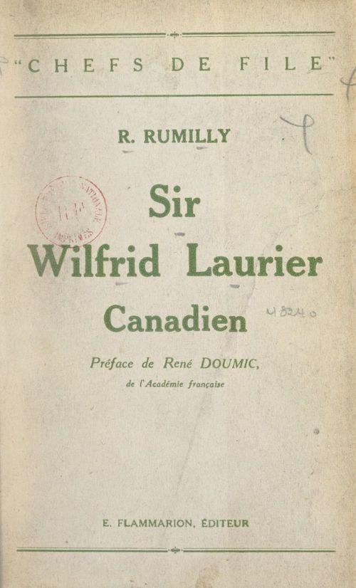 Sir Wilfrid Laurier, canadien